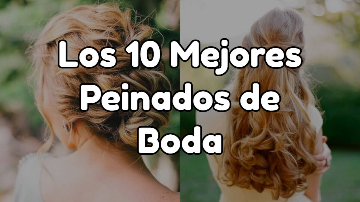 Los 10 mejores peinados de boda