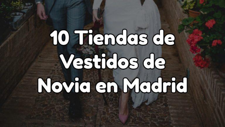 10 mejores tiendas para comprar vestidos de novia en Madrid