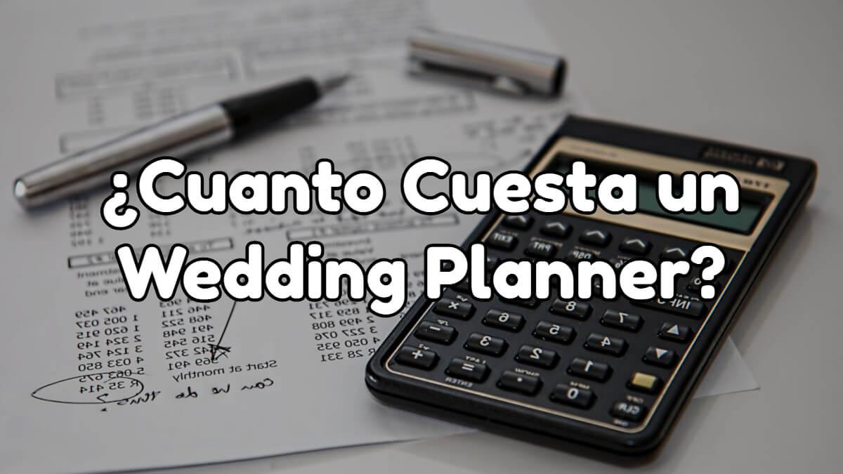 cuanto cuesta un wedding planner