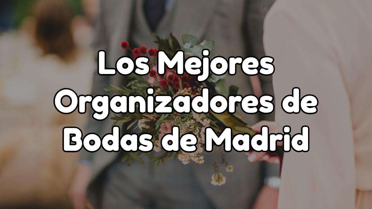 Los 10 mejores wedding planner de Madrid