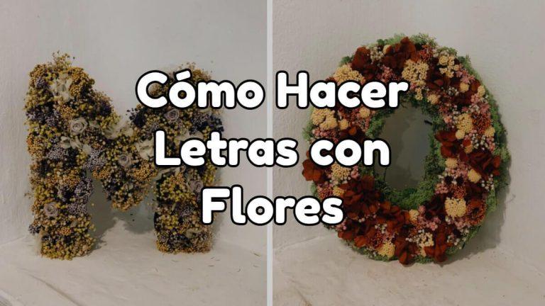 Cómo hacer letras de flores paso a paso